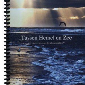 2016 / 5e bundel / Tussen Hemel En Zee
